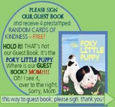 Oops, Poky Little Puppy--WrongBook! Sign our GUEST BOOK at right